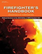 Firefighter's Handbook : Essentials of Firefighting by Delmar Cengage Learning S