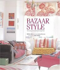 Bazaar Style: Decorating With Market and Vintage Finds by Lake, Selina|Simmon…