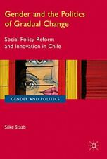 Gender and the Politics of Gradual Change: Soci, Staab-,