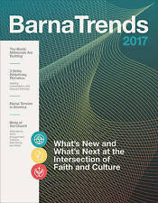 Barna Trends 2017: What's New and What's Next at the Intersection of Faith and C