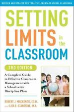 Setting Limits in the Classroom, 3rd Edition: A Complete Guide to Effective...