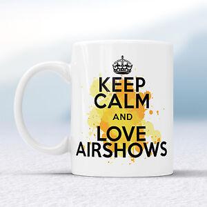 Keep Calm And Love AIRSHOWS Splash Mug Gift Plane Lover Air Tattoo Cup Present