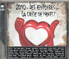 DOUBLE CD 21T LES ENFOIRES LA CRISE DE NERFS DE 2010 NEUF SCELLE