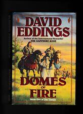 DOMES of FIRE---DAVID EDDINGS---1s1st1993---A DEL RAY BOOK