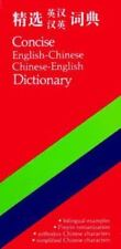 Concise English-Chinese Chinese-English Dictionary  Paperback