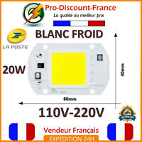 LED COB 20W BLANC FROID 1600 Lumens 220V Smart IC Driver Direct Power Chip