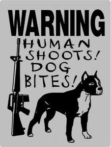 Warning Sign. Human Shoots ! Dog Bites !. Wall-Mount Self-Adhesive.