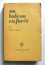 JULIEN GRACQ : UN BALCON EN FORÊT / JOSÉ CORTI / 1958 / EO