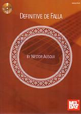 DEFINITIVE DE FALLA By Nestor Ausqui Classical Guitar Sheet Music Book & CD