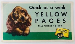 Vintage Yellow Pages Advertising Blotter Quick as a Wink with Cocker Spaniel Dog