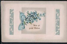 "2 Bit Postcards-C198 1911 ""With All Good Wishes"" Embossed"