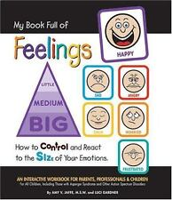 My Book Full of Feelings : How to Control and React to the Size of Your...