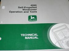 John Deere Technical Manual for 4990 self propelled windrower operation and test