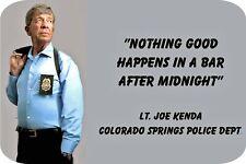 "Lt /""Nothing Good..../"" Sublimated Aluminum 4/"" X 6/"" Joe Kenda"