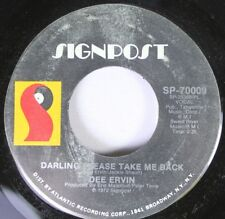 Rock 45 Dee Ervin - Darling Please Take Me Back / Willie Pass The Water On Signp