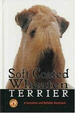 Soft Coated Wheaten Terrier a Complete (Complete & Reliable Handbook)