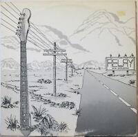 RELAY Now Appearing MINI LP U.S. Rock/AOR – w/ Insert