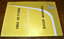 1962 1963 62 63 Ford Thunderbird T-Bird Shop Manual Tudor Hardtop Convertible