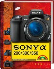 Buch zur Sony alpha 200/300/350 (Sony A200 A300 A350)