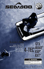 Sea-Doo 2005 4-TEC GTX, WAKE, RXT, RXP Owners Manual Paperback Free Shipping