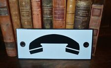Vintage French Enamel Black and White Phone Sign
