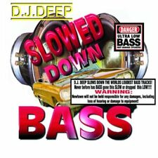 DJ Deep Slowed Down Bass Techmaster P.E.B. Bass Outlaws Bass Extreme New CD