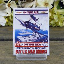 Ande Rooney/ Enamel Kitchen Magnet/Keep our Navy in the Fight/ Buy U.S War Bonds