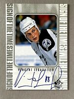 1998  SP Authentic Sign of the Times #VL Vincent Lecavailer Auto Tampa Lightning