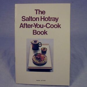 Salton Hotray After You Cook Book for Automatic Food Warmer 1973