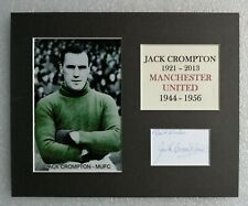 JACK CROMPTON MANCHESTER UNITED 1944-56 SIGNED MOUNTED DISPLAY 10 x 8