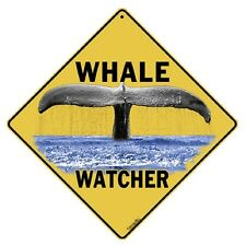 Whale Watcher Sign NEW 12X12 Metal