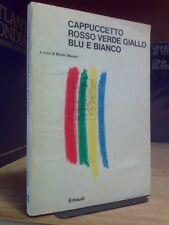 Bruno Munari - CAPPUCCETTO ROSSO VERDE GIALLO BLÙ E BIANCO - 1981 / 1°ed.