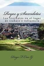 Reyes y Sacerdotes: El ministerio de los creyentes en los lugares de trabajo e i