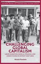 Palgrave Macmillan Transnational History: Challenging Global Capitalism :...