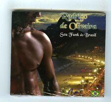 CD SINGLE BRESIL (NEW)  RODRIGO DE OLIVEIRA SEU FUNK DO BRASIL