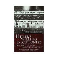 Hitler's Willing Executioners by Daniel Jonah Goldhagen (author)
