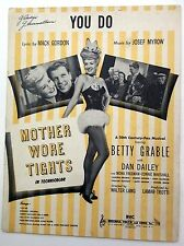 Film Sheet Music YOU DO Mother Wore TIGHTS Betty GRABLE 1947 BVC Josef MYROV