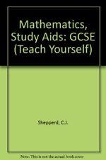 Mathematics, Study Aids: GCSE (Teach Yourself) By C.J. Shepperd, J.A.H. Shepper
