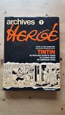 Tintin, Archives Hergé  TBE