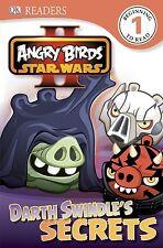Angry Birds Star Wars II: Darth Swindle's Secrets (DK Rea... by O'Hara, Scarlett