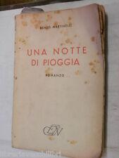 UNA NOTTE DI PIOGGIA Renzo Martinelli Nerbini 1942 libro romanzo narrativa di