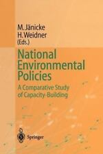 National Environmental Policies : A Comparative Study of Capacity-Building...