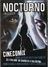 NOCTURNO cinema DOSSIER guida aI CINECOMIX 1 cinecomics movie comics cinefumetto