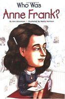 Who Was Anne Frank? by Ann Abramson