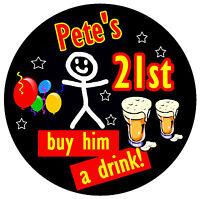 21st BIRTHDAY BADGE (STICK MAN) - BIG PERSONALISED BADGE, ANY NAME & AGE - NEW