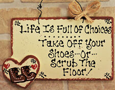 Take Off Your Shoes Or SCRUB FLOOR SIGN Remove Wall Art Hanger Wood Porch Plaque