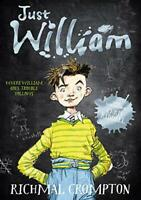 Just William (Just William Series) by Crompton, Richmal, NEW Book, FREE & FAST D