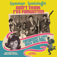 Various Artists - Don't Think I've Forgotten: Cambodia's Lost Rock and