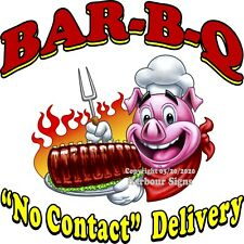 Bar-B-Q No Contact Delivery DECAL (Choose Your Size) Concession Food Sticker