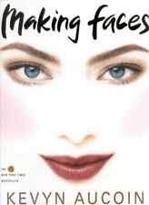 Making Faces, Paperback by Aucoin, Kevyn; Aucion, Kevyn, Like New Used, Free ...